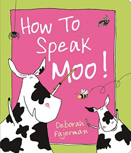 9780764167522: How to Speak Moo!