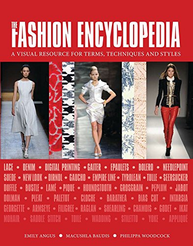 9780764167676: The Fashion Encyclopedia: A Visual Resource for Terms, Techniques, and Styles