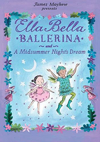 9780764167973: Ella Bella Ballerina and the Midsummer Night's Dream