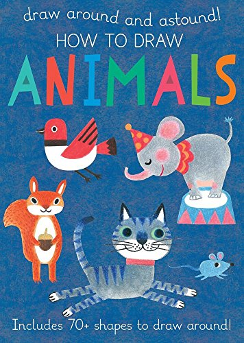 9780764168390: How to Draw Animals: Includes 70+ Shapes to Draw Around! (Draw Around and Astound!)