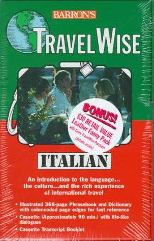 9780764171048: Barron's Travel Wise Italian