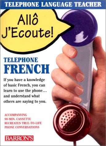 9780764171574: Allo J'Ecoute/Telephone French