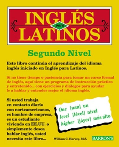 9780764172977: Ingles Para Latinos, Level 2: Book/Cassette Package (Barron's) (Spanish Edition)