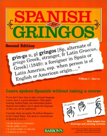 9780764173073: Spanish for Gringos: Book/Cassette Package