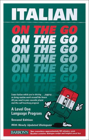 9780764173509: Italian on the Go: A Level One Language Program