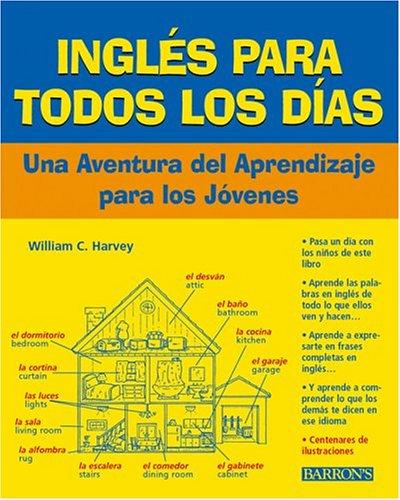 Ingles Todos los Dias with Audiocassette: Una: William C. Harvey