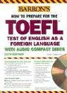 9780764175763: How to prepare for the TOEFL 11TH EDITION AVEC 4 AUDIO CDS (4CD audio)