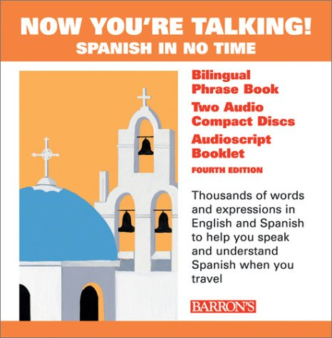 9780764176708: Now You're Talking Spanish with CDs (Now You're Talking Series)