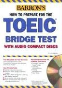 9780764177415: How to Prepare for the TOEIC Bridge Exam (Book & CD)