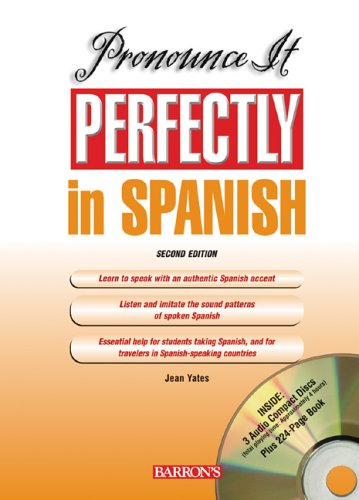 9780764177729: Pronounce it Perfectly in Spanish: with Audio CDs (Pronounce it Perfectly Series)