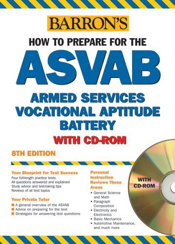 How to Prepare for the ASVAB with CD-ROM (Barron's How to Prepare for the Asvab Armed Services...