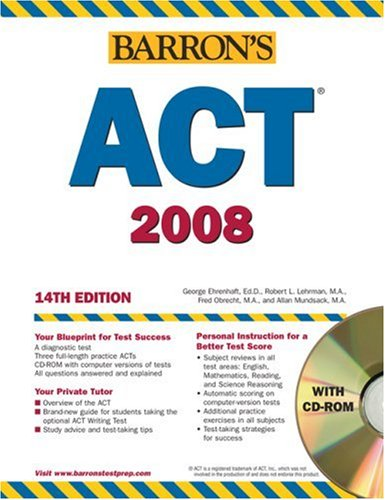 9780764179020: Barron's ACT, 2007-2008 with CD-ROM (BARRON'S HOW TO PREPARE FOR THE ACT AMERICAN COLLEGE TESTING PROGRAM ASSESSMENT)