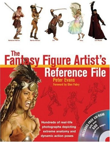 9780764179617: The Fantasy Figure Artist's Reference File with CD-ROM: Hundreds of Real-life Photographs Depicting Extreme Anatomy and Dynamic Action Poses