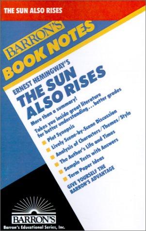 9780764191268: Ernest Hemingway's the Sun Also Rises (Barron's Book Notes)
