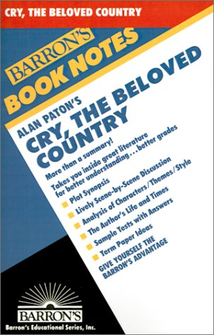 9780764191602: Alan Paton's Cry, the Beloved Country (Barron's Book Notes)
