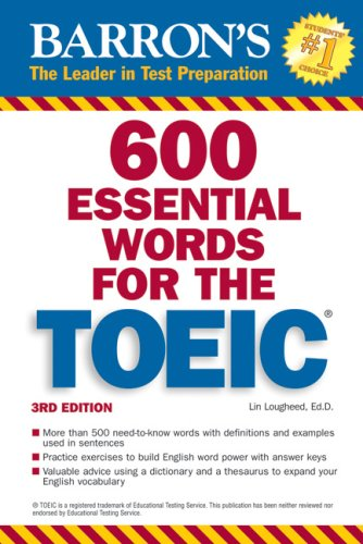 600 Essential Words for the TOEIC: with Audio CD (Barron's Essential Words for the Toeic (W&#...