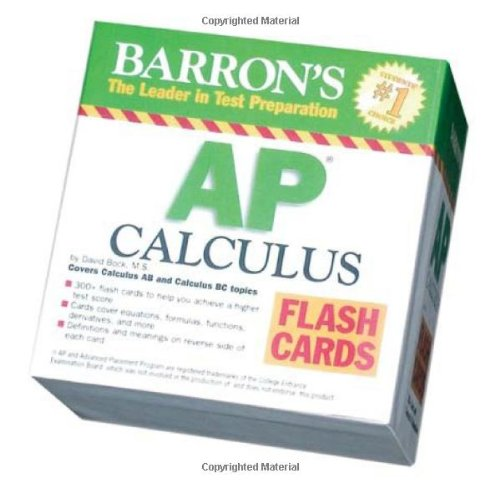 9780764194214: Barron's AP Calculus Flash Cards: Covers Calculus AB and BC topics (Barron's: the Leader in Test Preparation)
