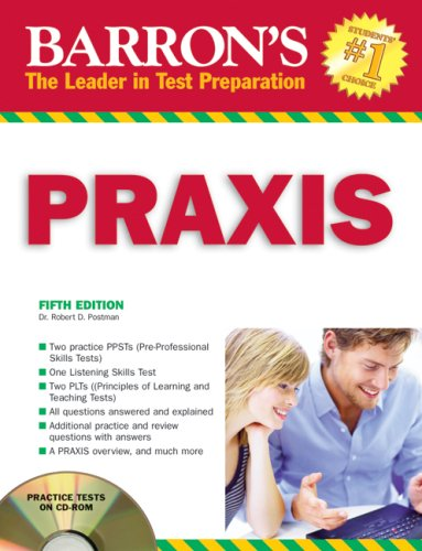 9780764194870: Barron's PRAXIS with CD-ROM (Barron's: The Leader in Test Preparation)