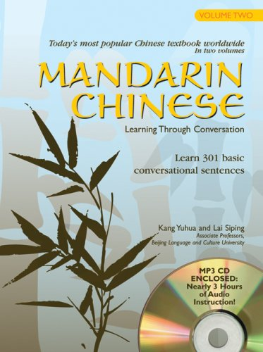 9780764195181: Mandarin Chinese: Learning Through Conversation, Lessons 21-40