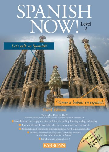 9780764195495: Spanish Now! Level 2 with Audio CDs, 3rd Edition