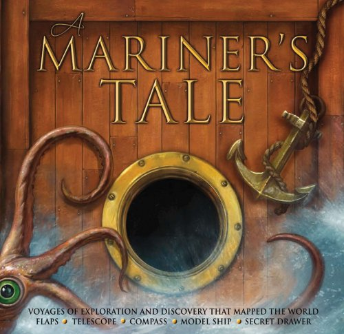 A Mariner's Tale [With Model Ship, Telescope,: Philip Steele