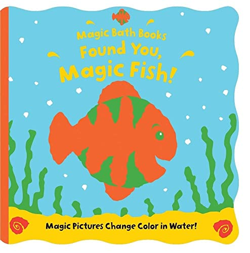 9780764197918: Found You, Magic Fish! (Magic Bath Books)