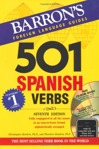 501 Spanish Verbs with CD-ROM and Audio CD (501 Verb Series) (0764197975) by Christopher Kendris; Theodore Kendris