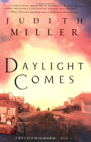 9780764200007: Daylight Comes (Freedom's Path, Book 3)