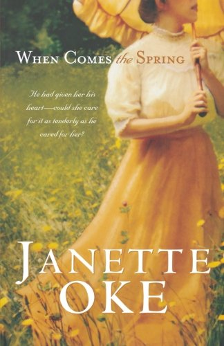 9780764200120: When Comes the Spring (Canadian West #2)
