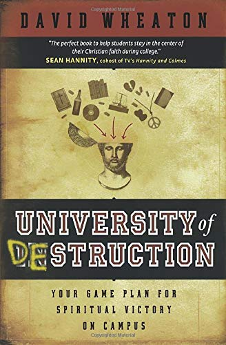 9780764200533: University of Destruction: Your Game Plan for Spiritual Victory on Campus