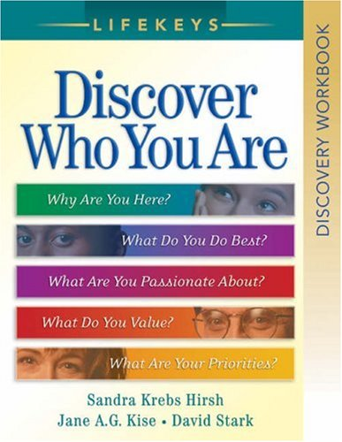 LifeKeys Discovery Workbook: Discover Who You Are (0764200763) by Jane A. G. Kise; David Stark; Sandra Krebs Hirsh