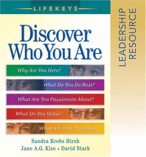 LifeKeys Leadership Resource Notebook: Discovering Who You Are, Why You're Here, and What You Do Best (0764200771) by Jane A. G. Kise; David Stark; Sandra Krebs Hirsh