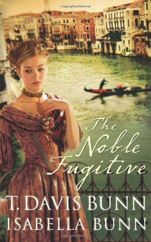 9780764200946: The Noble Fugitive (Heirs of Acadia #3)