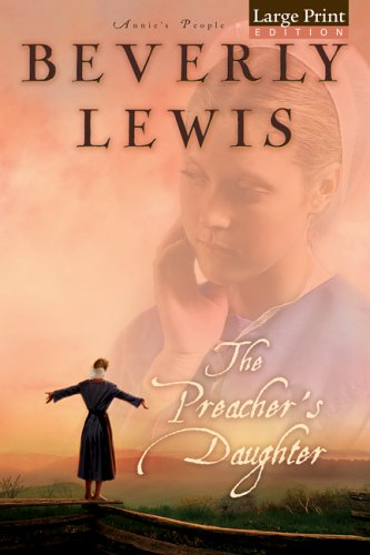 9780764201219: The Preacher's Daughter (Annie's People)