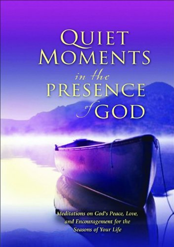 9780764201257: Quiet Moments in the Presence of God