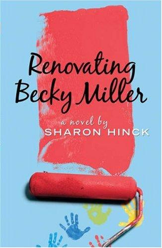 9780764201301: Renovating Becky Miller (Becky Miller, Book 2)