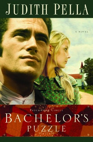 9780764201332: Bachelor's Puzzle (Patchwork Circle Series #1)