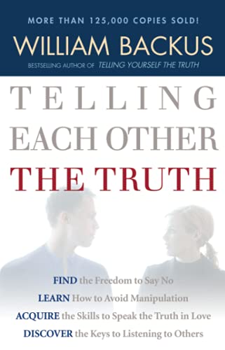 9780764201578: Telling Each Other the Truth