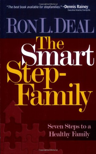 9780764201592: Smart Stepfamily, The: Seven Steps to a Healthy Family