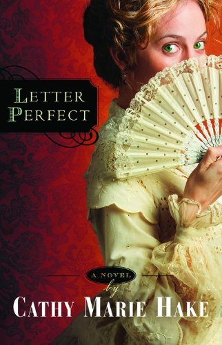 9780764201653: Letter Perfect (California Historical Series #1)