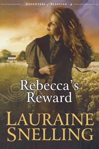 9780764202025: Rebecca's Reward (Daughters of Blessing #4)