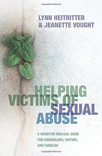 9780764202285: Helping Victims of Sexual Abuse: A Sensitive Biblical Guide for Counselors, Victims, and Families