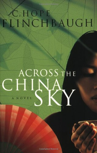 9780764202391: Across the China Sky (Daughter of China Series, Book 2)