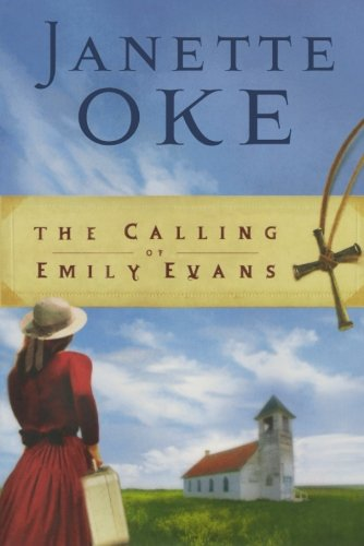 9780764202445: The Calling of Emily Evans (Women of the West #1)