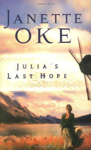 9780764202452: Julia's Last Hope (Women of the West #2)