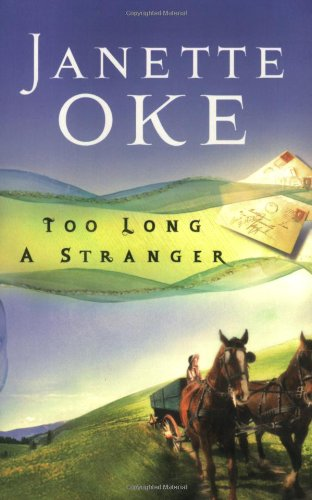 9780764202520: Too Long a Stranger (Women of the West #9)