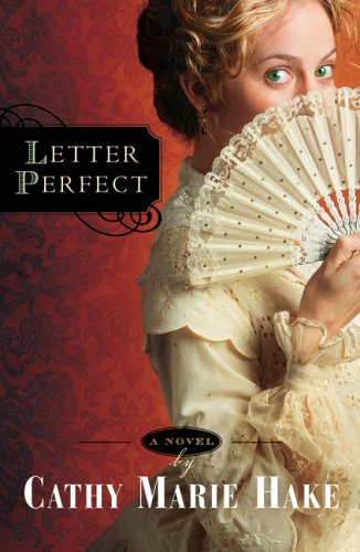 9780764202582: Letter Perfect (California Historical Series #1)
