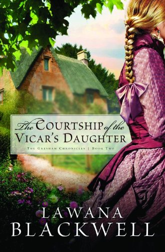 9780764202681: The Courtship of the Vicar's Daughter (The Gresham Chronicles, Book 2)