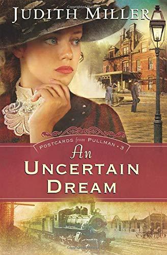 9780764202780: An Uncertain Dream (Postcards from Pullman Series #3)