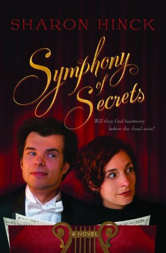 9780764202827: Symphony of Secrets: A Novel